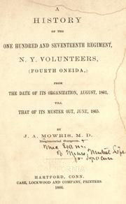 Cover of: A history of the One hundred and seventeenth regiment | Mowris, J. A.