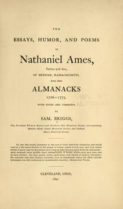 Cover of: The essays, humor, and poems of Nathaniel Ames, father and son | Samuel Briggs