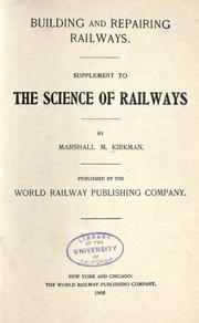 Cover of: Building and repairing railways. | Kirkman, Marshall Monroe