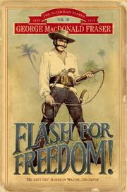 Cover of: Flash for Freedom! (The Flashman Papers)