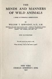 Cover of: The minds and manners of wild animals: a book of personal observations