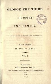 Cover of: George the Third, his court, and family