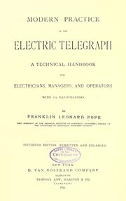 Cover of: Modern practice of the electric telegraph | Frank L. Pope