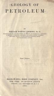 Geology of petroleum by William H. Emmons