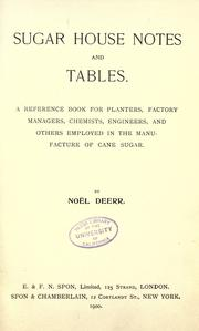 Cover of: Sugar house notes and tables. | NoГ«l Deerr