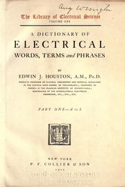 Cover of: A dictionary of electrical words, terms and phrases by Edwin J. Houston