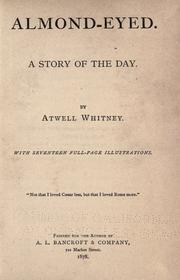 Almond-eyed by Atwell Whitney