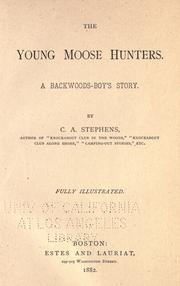 Cover of: young moose hunters | Stephens, C. A.
