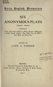 Cover of: Anonymous plays. | Farmer, John Stephen