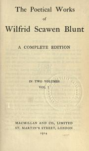 Cover of: The poetical works of Wilfrid Scawen Blunt