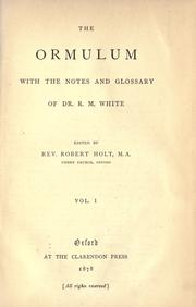 Cover of: The Ormulum, with the notes and glossary, of R.M. White |