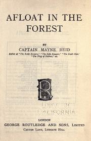 Cover of: Afloat in the forest: or, A voyage among the tree-tops
