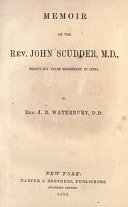 Cover of: Memoir of the Rev. John Scudder, M.D