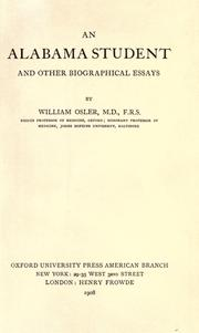 An Alabama student, and other biographical essays by Osler, William Sir