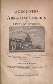 Cover of: Anecdotes of Abraham Lincoln and Lincoln's stories by Abraham Lincoln