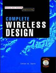 Complete Wireless Design by Cotter W. Sayre