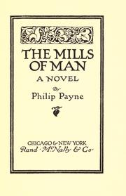 Cover of: mills of man | Payne, Philip