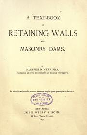 Cover of: A text-book on retaining walls and masonry dams