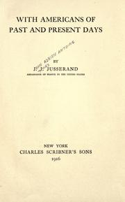 Cover of: With Americans of past and present days | Jusserand, J. J.
