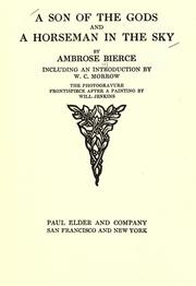 Cover of: A son of the gods ; and, A horseman in the sky | Ambrose Bierce