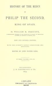 Cover of: History of the reign of Philip the Second, king of Spain