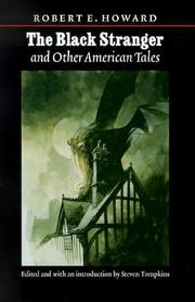 Cover of: The Black Stranger and Other American Tales (The Works of Robert E. Howard)