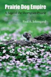 Cover of: Prairie Dog Empire | Paul A. Johnsgard