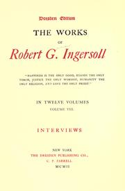 Cover of: The works of Robert G. Ingersoll