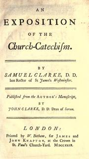 Cover of: An exposition of the church-catechism