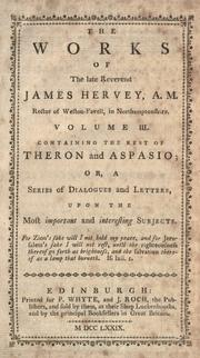 Cover of: The works of the late Reverend James Hervey, A.M