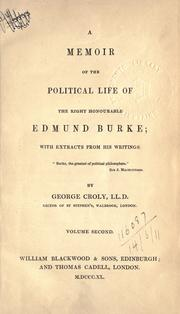 Cover of: A memoir of the political life of the Right Honourable Edmund Burke