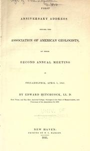 Cover of: First anniversary address before the Association of American Geologists