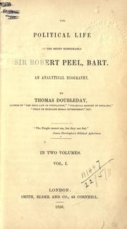 Cover of: The political life of the Right Honourable Sir Robert Peel | Thomas Doubleday