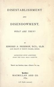 Cover of: Disestablishment and disendowment, what are they?