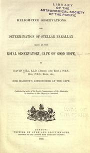 Cover of: Heliometer observations for determination of stellar parallax made at the Royal Observatory, Cape of Good Hope