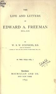 Cover of: The life and letters of Edward A. Freeman