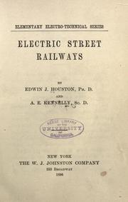 Electric street railways by Edwin J. Houston