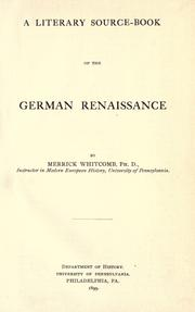 Cover of: A literary source-book of the German Renaissance