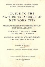 Cover of: Guide to the nature treasures of New York city | George N. Pindar