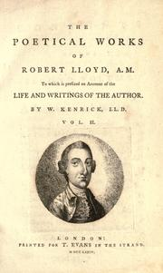 The poetical works of Robert LLoyd, A.M by Lloyd, Robert