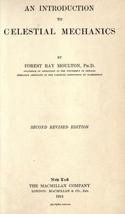 An introduction to celestial mechanics by Forest Ray Moulton