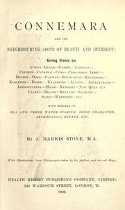Cover of: Connemara and the neighboring spots of beauty and interest... | J. Harris Stone