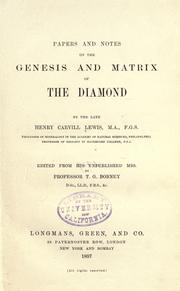 Cover of: Papers and notes on the genesis and matrix of the diamond