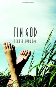 Cover of: Tin god | Terese Svoboda
