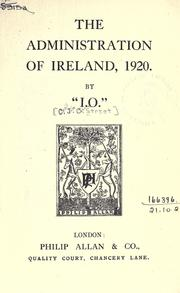 "Cover of: The administration of Ireland, 1920 by ""I.U."""