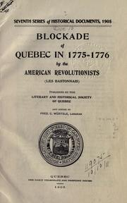 Cover of: Blockade of Quebec in 1775-1776 by the American revolutionists (les Bastonnais) |