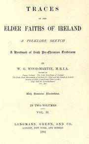 Cover of: Traces of the elder faiths in Ireland by W. G. Wood-Martin