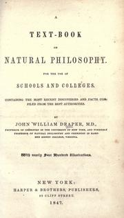 Cover of: A text-book on natural philosophy: for the use of schools and colleges : containing the most recent discoveries and facts compiled from the best authorities