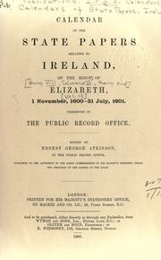 Cover of: Calendar of the State Papers relating to Ireland, of the reigns of Henry VIII, Edward VI., Mary, and Elizabeth by Public Record Office