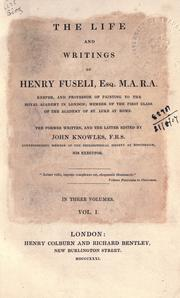 The life and writings of Henry Fuseli by Henry Fuseli
